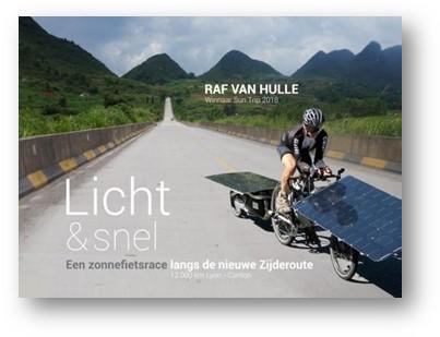 Licht & snel - een zonnefietsrace langs de nieuwe zijderoute - boek van Raf van Hulle