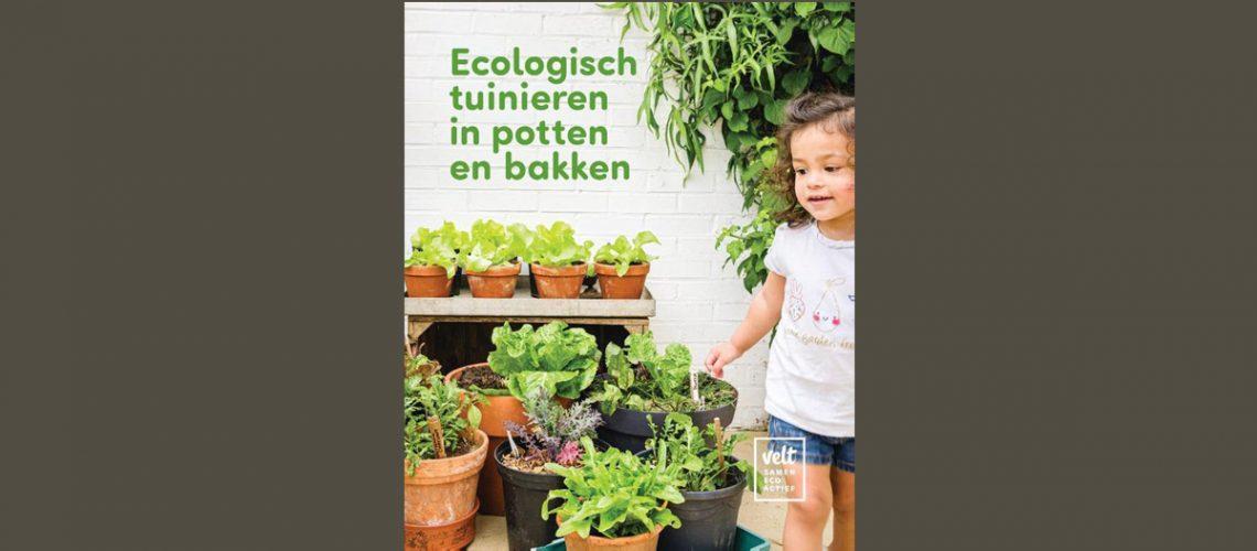 Ecologisch tuinieren in potten en bakken - boek review - velt